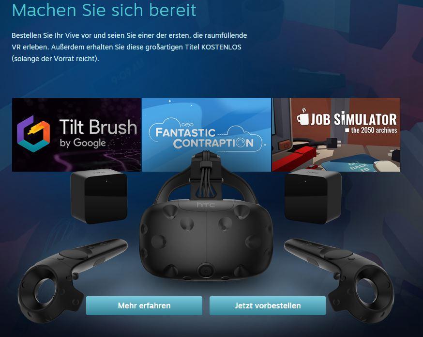 HTC Vive - STEAM VR - Vorbestellen und Games abräumen
