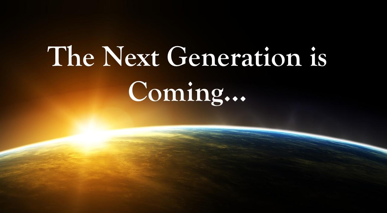 next-generation-coming